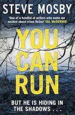 You Can Run - Steve Mosby (ISBN 9781409157533)