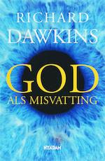 God als misvatting - Richard Dawkins (ISBN 9789046803028)