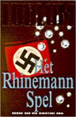 Het Rhinemann spel - Robert Ludlum (ISBN 9789024525379)