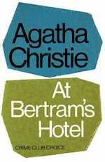 At Bertram's Hotel [Miss Marple] - Agatha Christie (ISBN 9780007208586)