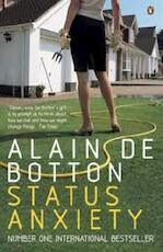 Status Anxiety - Alain de Botton (ISBN 9780141014869)