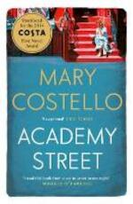 Academy Street - Mary Costello (ISBN 9781782114208)