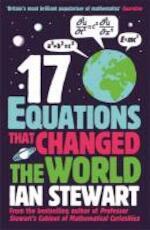 Seventeen Equations that Changed the World - Ian Stewart (ISBN 9781846685323)