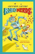 Robonerds - Jarrett Lerner (ISBN 9789492899354)