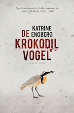 De krokodilvogel - Katrine Engberg (ISBN 9789044977035)