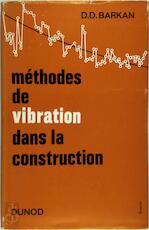 Méthodes de vibration dans la construction - D. D. Barkan