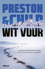 Wit vuur(POD) - Preston & Child (ISBN 9789021024141)