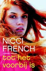 Tot het voorbij is los - Nicci, French (ISBN 9789026328725)