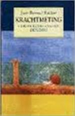 Krachtmeting - Jaap Berend Bakker (ISBN 9789026313998)