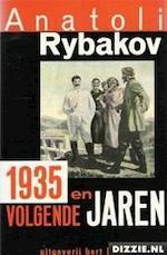 1935 en volgende jaren - Anatoli Rybakov, Aai Prins (ISBN 9789035112292)