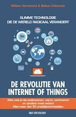 De Revolutie van internet of things - Willem Vermeend, Boban Vukicevic (ISBN 9789492460257)