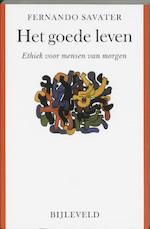 Het goede leven - F. Savater (ISBN 9789061316633)