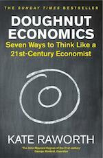 Doughnut Economics - Kate Raworth (ISBN 9781847941398)