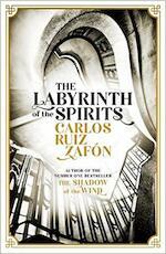Labyrinth of the Spirits - Carlos Ruiz Zafon (ISBN 9781474606219)