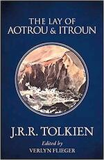 Lay of Aotrou and Itroun - J R R Tolkien (ISBN 9780008202156)