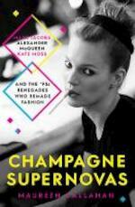 Champagne Supernovas - Maureen Callahan (ISBN 9781471136993)