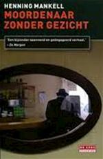 Moordenaar zonder gezicht - Henning Mankell (ISBN 9789044515817)