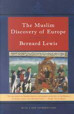 The Muslim Discovery of Europe Rei - Bernard Lewis (ISBN 9780393321654)