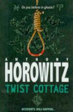 Twist Cottage - Anthony Horowitz (ISBN 9781846169731)