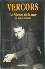 Le silence de la mer et autres oeuvres - Vercors (ISBN 9782258058521)