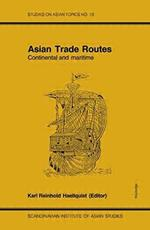 Asian Trade Routes Continental and Maritime - Haellquis (ISBN 9780700702121)