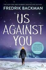 Us Against You - Fredrik Backman (ISBN 9780718186609)