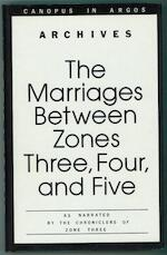 The marriages between zones three, four, and five - Doris May Lessing (ISBN 022401790X )