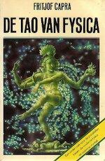 De tao van fysica - Fritjof Capra, Willem Daub (ISBN 9789025465483)