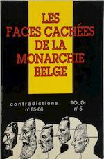 Les Faces cachées de la monarchie belge - Unknown (ISBN 9782870900109)
