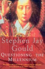 Questioning the millennium - Stephen Jay Gould (ISBN 9780099765813)