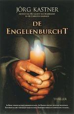 De engelenburcht - J. Kastner, Jörg Kastner (ISBN 9789061123354)
