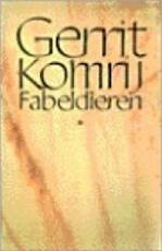 Fabeldieren - Gerrit Komrij (ISBN 9789029527019)