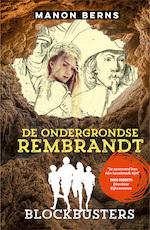 De ondergrondse Rembrandt - Manon Berns (ISBN 9789020631494)