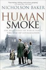 Human smoke - Nicholson Baker (ISBN 9781847393180)