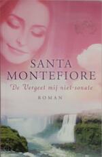 De vergeet me niet-sonate - Santa Montefiore (ISBN 9789022565520)