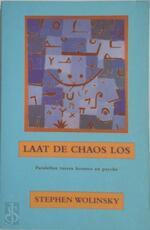 Laat de chaos los - S. Wolinsky (ISBN 9789069634449)