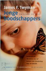 Jonge boodschappers - James F. Twyman, Mechteld Jansen (ISBN 9789022535325)