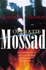 Operatie-Mossad - Gordon Thomas, Gerard Grasman (ISBN 9789027463210)