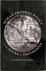 Roman Imperial Policy from Julian to Theodosius - R. M. Errington (ISBN 9780807830383)