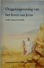 Ooggetuigeverslag van het leven van Jezus - Peter van Mare (ISBN 9789020254815)