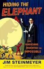 Hiding the Elephant - Jim Steinmeyer (ISBN 9780099476641)