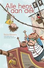 Alle hens aan dek - Bette Westera (ISBN 9789025771737)