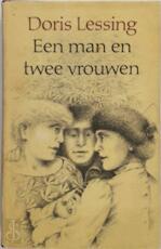 Een man en twee vrouwen - Doris Lessing, P. van Vliet (ISBN 9789029008938)