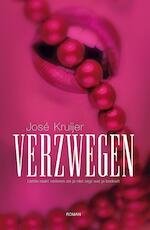 Verzwegen - José Kruijer (ISBN 9789491535628)