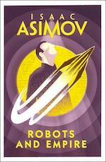 Robots and Empire - Isaac Asimov (ISBN 9780008277796)