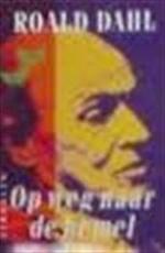Op weg naar de hemel - Roald Dahl, Else Hoog (ISBN 9789029043335)