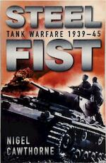 Military Classics Steel Fist - Nigel Cawthorne (ISBN 9781841931531)