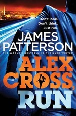 Alex Cross Run - James Patterson (ISBN 9780099580669)