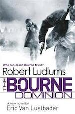 Robert Ludlum's The Bourne Dominion - Robert Ludlum (ISBN 9781409120551)