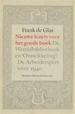 Nieuwe lezers voor het goede boek - F.D.G. de Glas (ISBN 9789028415546)